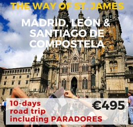 10 days Self Drive Tour Paradores Madrid & The Way of St. James